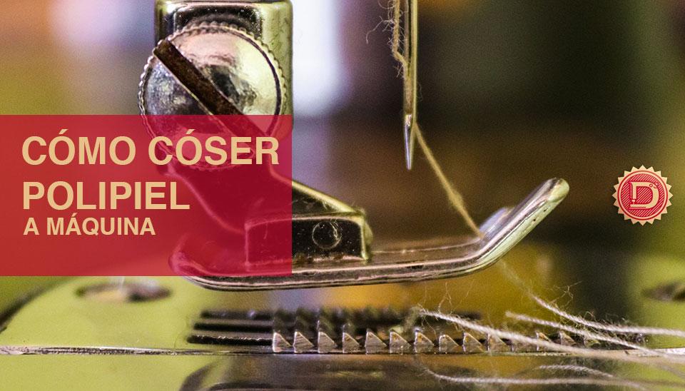 cómo coser polipiel a máquina